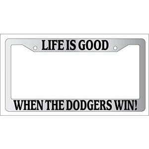 GSF Frames Chrome Metal License Plate Frame Life Is Good When The Dodgers Win! Auto Accessory EBSK