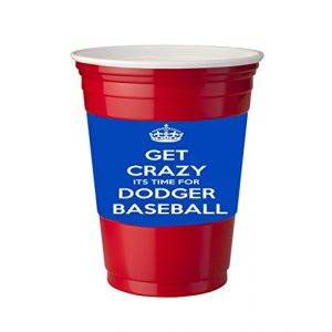 4 Pack of Vinyl Decal Stickers for Disposable Cups/Get Crazy It is time for Dodger Baseball