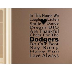 In This House We cheer for the Dodgers Home Decor Stickers - Vinyl Quote Me